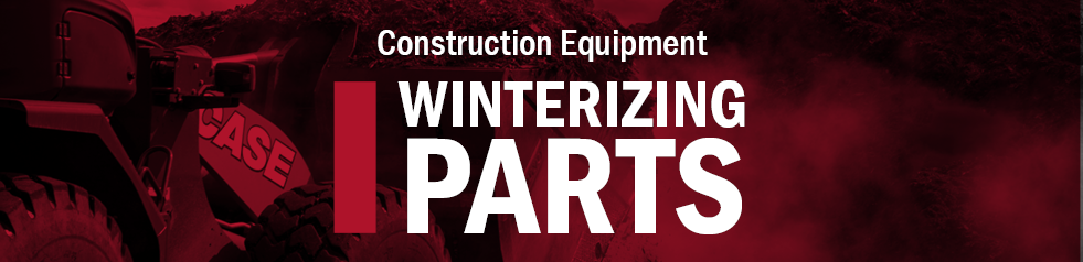Winterizing Parts for Construction Equipment